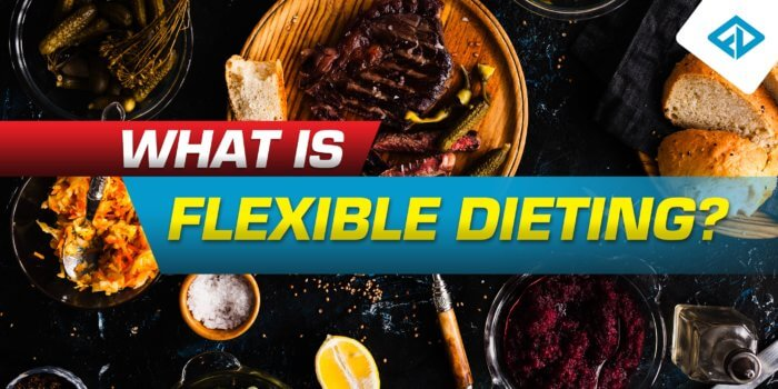 What Is Flexible Dieting
