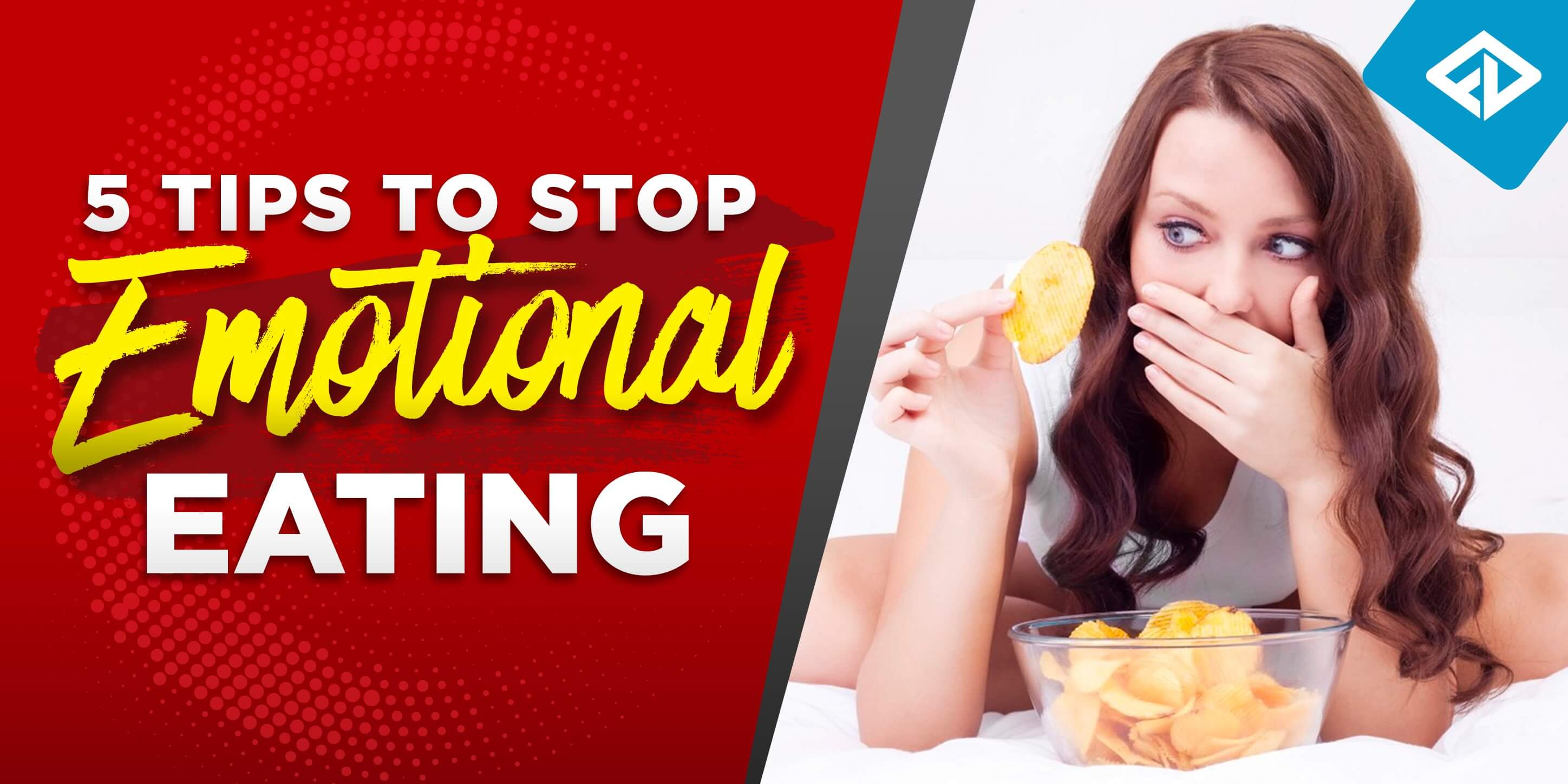 5 Ways To Stop Emotional Eating