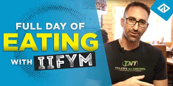 IIFYM Full Day Of Eating