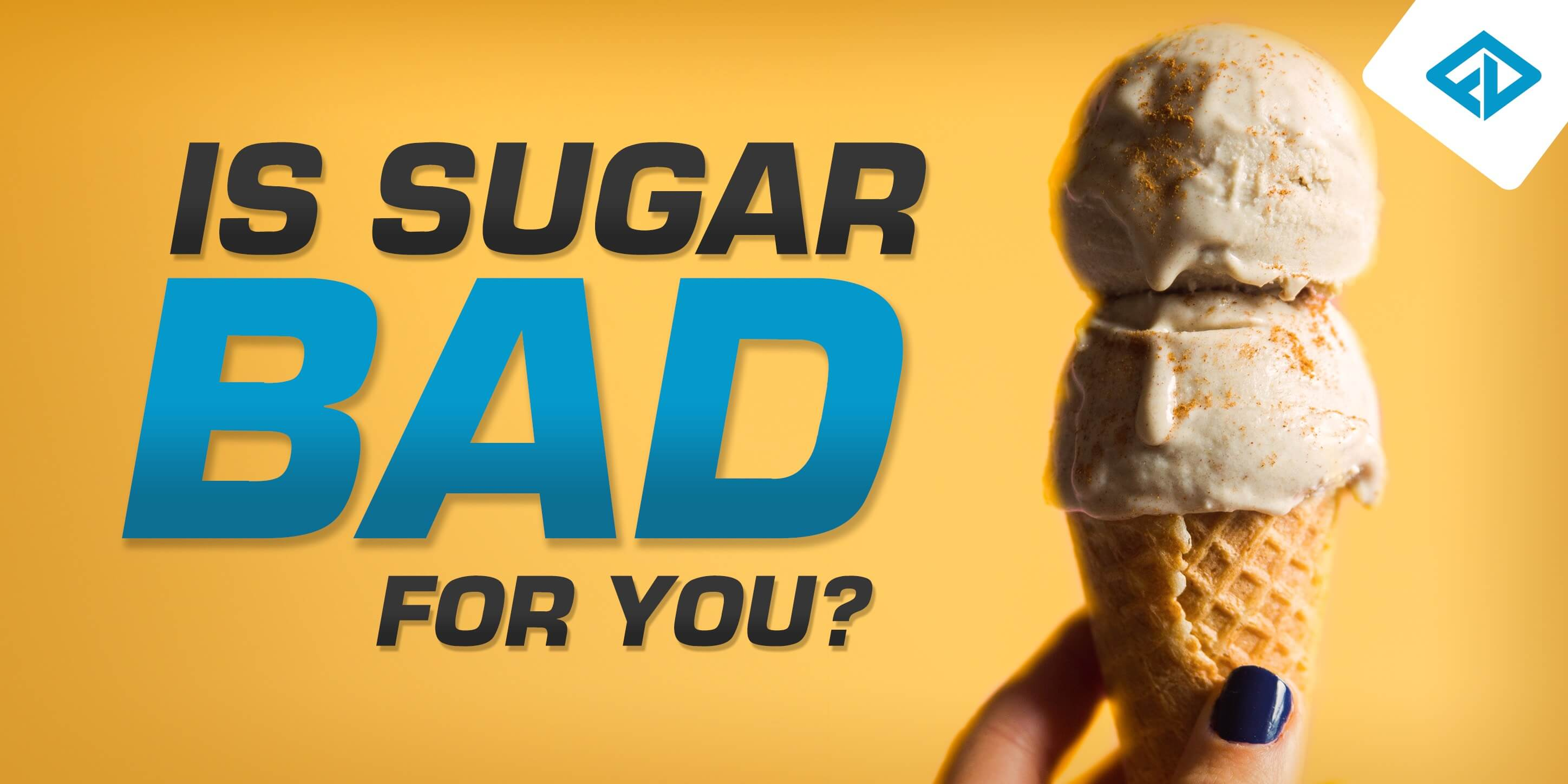 Is Sugar Bad For You?