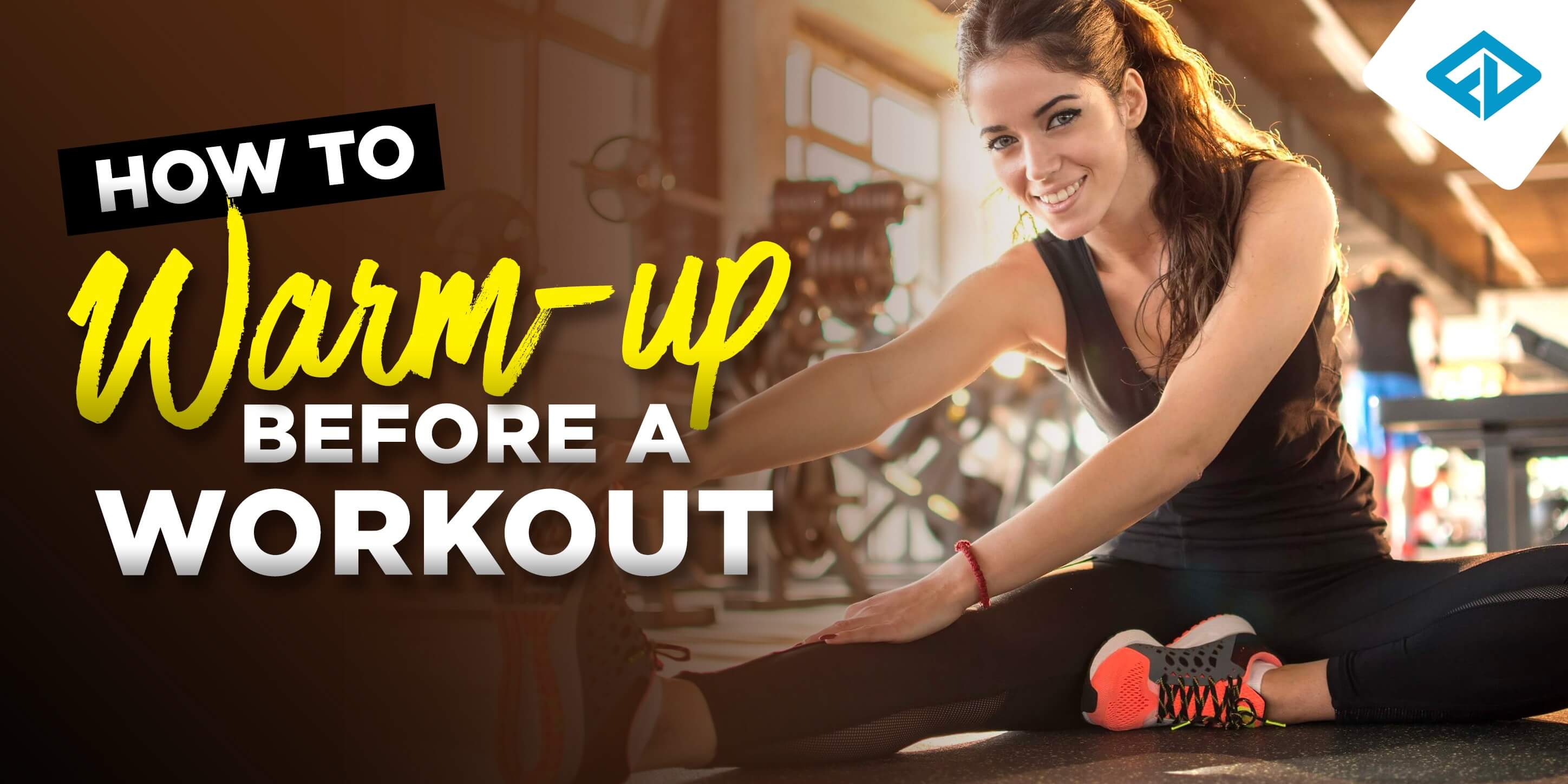 How To Warm Up Properly Before A Workout