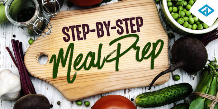 Step-by-Step Meal Prep