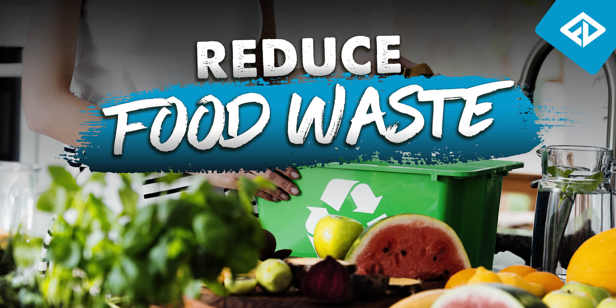 Reduce Food Waste