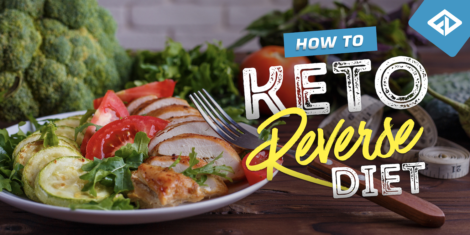 How To - Keto Reverse Diet